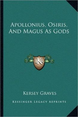 Apollonius, Osiris, And Magus As Gods