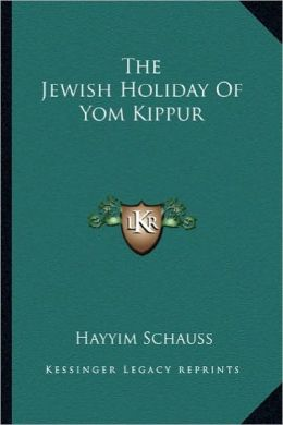 The Jewish Holiday Of Yom Kippur