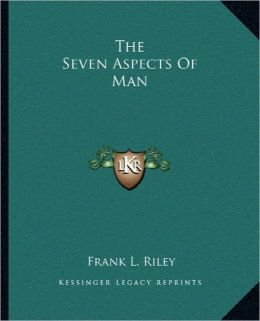 The Seven Aspects Of Man