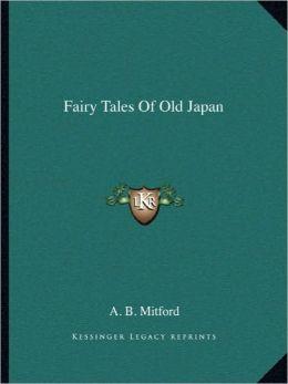 Fairy Tales Of Old Japan