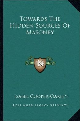 Towards The Hidden Sources Of Masonry