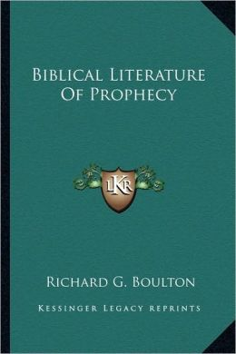 Biblical Literature Of Prophecy