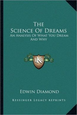 The Science Of Dreams