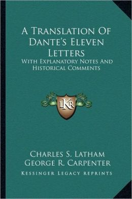 A Translation Of Dante's Eleven Letters