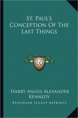 St. Paul's Conception Of The Last Things