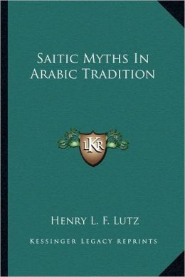 Saitic Myths In Arabic Tradition