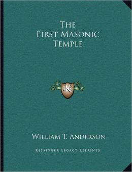 The First Masonic Temple