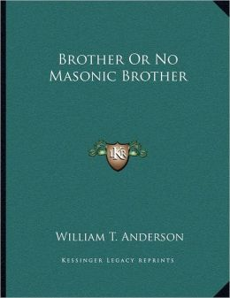 Brother Or No Masonic Brother