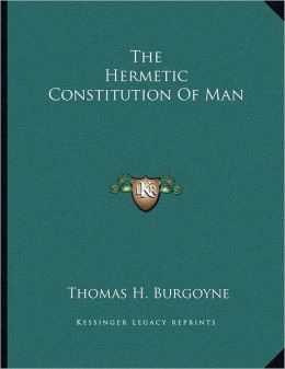 The Hermetic Constitution Of Man