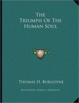 The Triumph Of The Human Soul