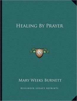 Healing By Prayer