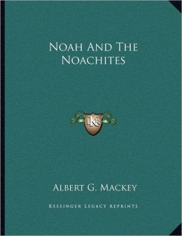 Noah And The Noachites