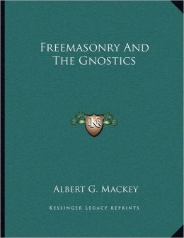 Freemasonry And The Gnostics
