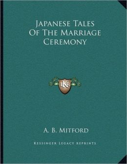 Japanese Tales Of The Marriage Ceremony