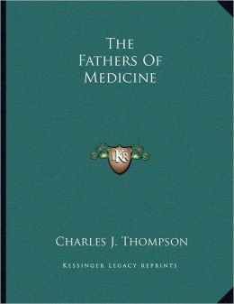The Fathers Of Medicine