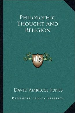 Philosophic Thought And Religion