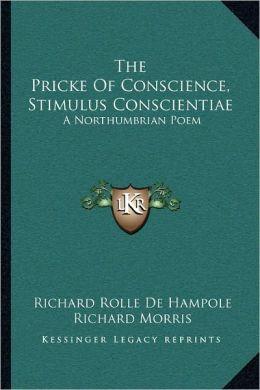 The Pricke Of Conscience, Stimulus Conscientiae: A Northumbrian Poem