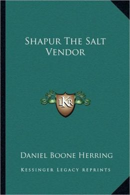 Shapur The Salt Vendor