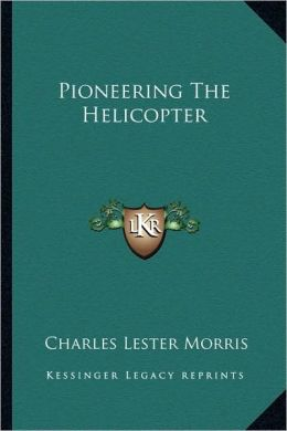 Pioneering The Helicopter