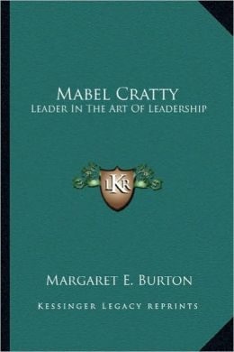 Mabel Cratty: Leader In The Art Of Leadership