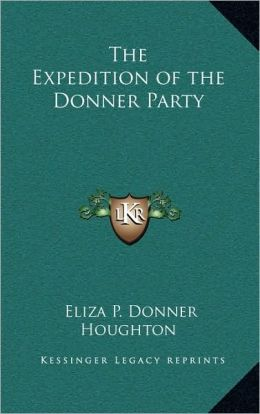 The Expedition of the Donner Party