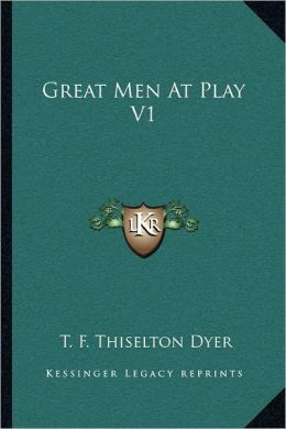 Great Men At Play V1