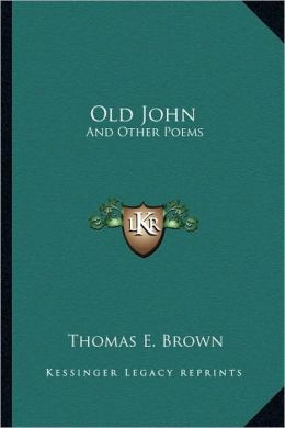 Old John: And Other Poems