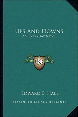 Ups And Downs: An Everyday Novel