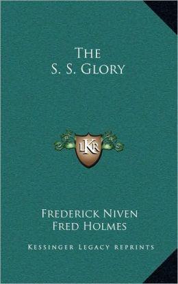 The S. S. Glory