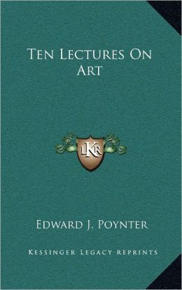 Ten Lectures On Art