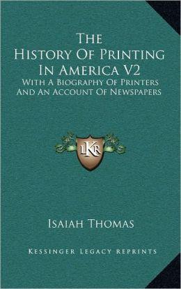 The History Of Printing In America V2