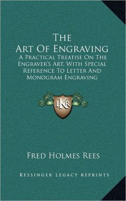 The Art Of Engraving