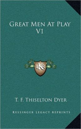 Great Men At Play V1