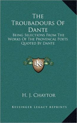 The Troubadours Of Dante