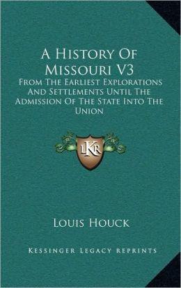 A History Of Missouri V3