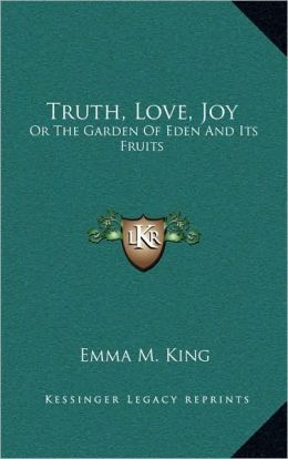 Truth, Love, Joy
