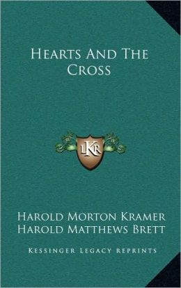 Hearts And The Cross