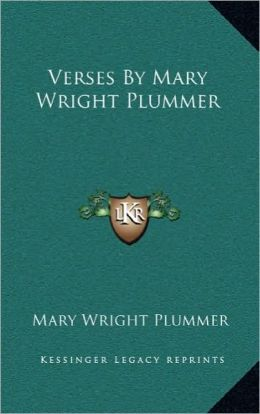 Verses by Mary Wright Plummer