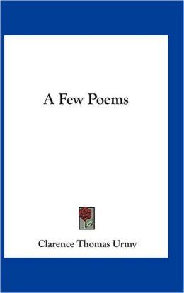A Few Poems