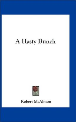 A Hasty Bunch
