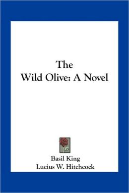 The Wild Olive: A Novel