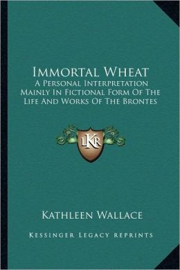 Immortal Wheat