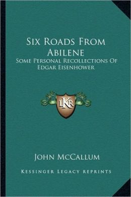 Six Roads From Abilene