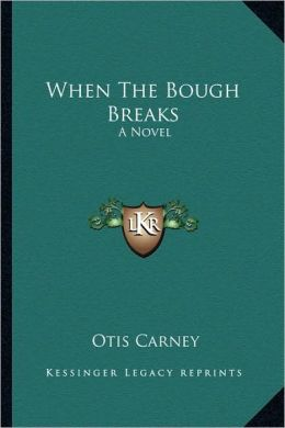 When The Bough Breaks: A Novel