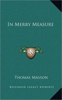 In Merry Measure