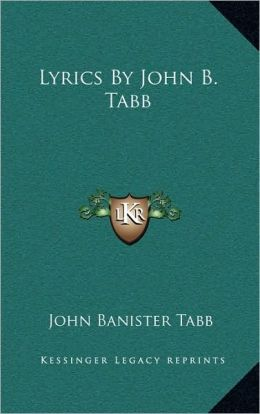 Lyrics By John B. Tabb