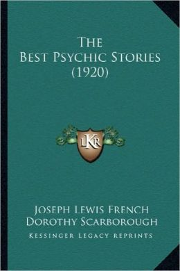 The Best Psychic Stories (1920) the Best Psychic Stories (1920)