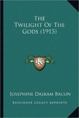 The Twilight of the Gods (1915) the Twilight of the Gods (1915)