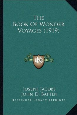 The Book Of Wonder Voyages (1919)
