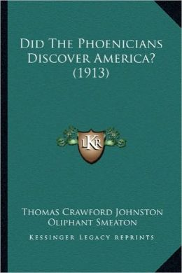 Did the Phoenicians Discover America? (1913)